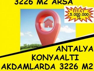 ANTALYA KONYAALTI ÇAKIRLAR AKDAMLARDA SATILIK 3226 M2 ARSA